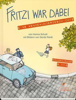 Fritzi war dabei von Raidt,  Gerda, Schott,  Hanna