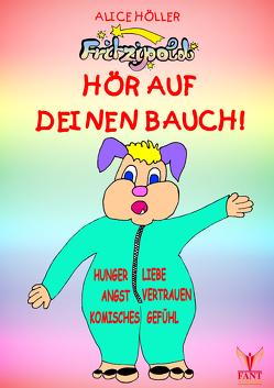 Fritzipold – Hör auf deinen Bauch! von Fant,  Doreen, Höller,  Alice