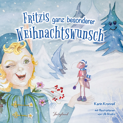 Fritzis ganz besonderer Weihnachtswunsch von Kronreif,  Karin, Modro,  Ulli