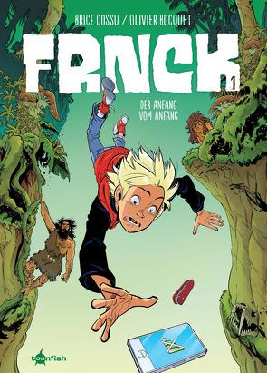 FRNCK. Band 1 von Bocquet,  Olivier, Cossu,  Brice