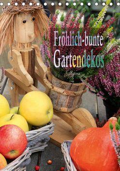 Fröhlich-bunte Gartendekos (Tischkalender 2019 DIN A5 hoch) von Schmidbauer,  Heinz