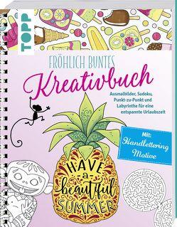 Fröhlich buntes Kreativbuch von Pitz,  Natascha