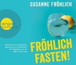 Fröhlich Fasten! von Froehlich,  Susanne