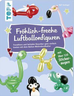 Fröhlich-freche Luftballonfiguren von Esslinger,  Ralf