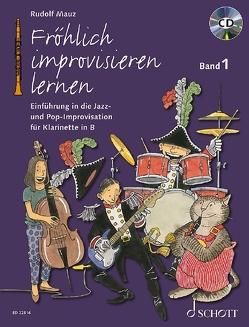 Fröhlich improvisieren lernen von Mauz,  Rudolf, Schürmann,  Andreas