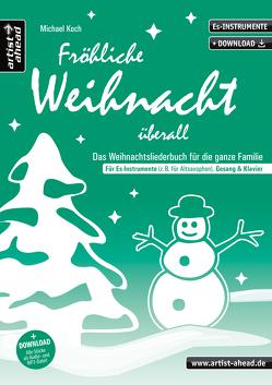 Fröhliche Weihnacht überall (Es) von Koch,  Michael