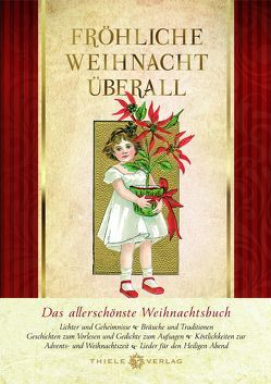 Fröhliche Weihnacht überall von Thiele,  Johannes