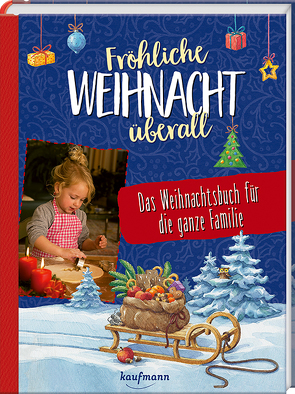 Fröhliche Weihnacht überall von Horst,  Stefan, Junker,  Elke