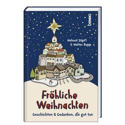 Fröhliche Weihnachten von Rupp SJ,  P. Walter, Zöpfl,  Prof. Dr. mult. Helmut