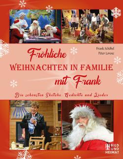 Fröhliche Weihnachten in Familie mit Frank von Lorenz,  Peter, Schöbel,  Frank