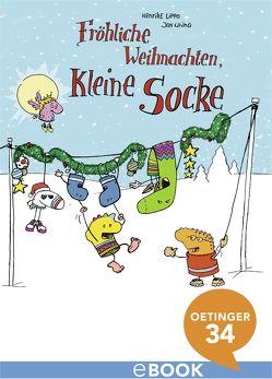 Fröhliche Weihnachten, kleine Socke! von Lippa,  Henrike, Uhin,  Jan