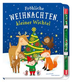 Fröhliche Weihnachten, kleiner Wichtel von Almhoff,  Anna, Lawrence,  Sarah