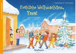 Fröhliche Weihnachten, Yara! von Morgenroth,  Matthias, Tophoven,  Manfred