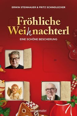 Fröhliche Weihnachterl von Schindlecker,  Fritz, Steinhauer,  Erwin