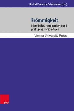 Frömmigkeit von Heil,  Uta, Hütter,  Marcus, Schellenberg,  Annette, Schwarz,  Karl W.