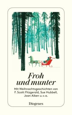 Froh und munter von Armit,  Shelagh, diverse Übersetzer, Diverse,  Autoren, Hesse,  Marie