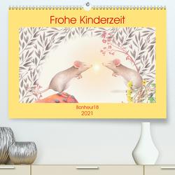 Frohe Kinderzeit (Premium, hochwertiger DIN A2 Wandkalender 2021, Kunstdruck in Hochglanz) von Bonheur18