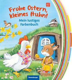 Frohe Ostern, kleines Huhn! von Anker,  Nicola, Flad,  Antje