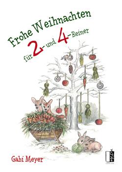 Frohe Weihnachten für 2- und 4-Beiner von Meyer,  Gabi