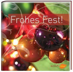 Frohes Fest! von BLOOM's,  Team