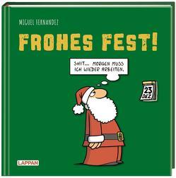 Frohes Fest! von Fernandez,  Miguel