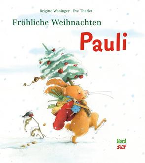 Fröhliche Weihnachten, Pauli von Tharlet,  Eve, Weninger,  Brigitte