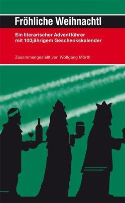 Fröhliche Weihnachtl von Mörth,  Wolfgang
