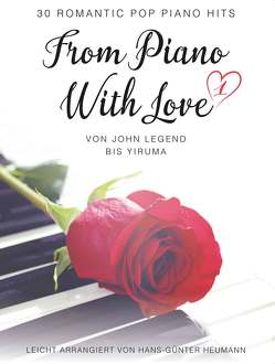 From Piano With Love – 30 Romatic Pop Piano Hits von Heumann,  Hans Günter