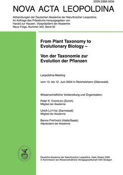 From Plant Taxonomy to Evolutionary Biology – Von der Taxonomie zur Evolution der Pflanzen von Endress,  Peter K., Lüttge,  Ulrich, Parthier,  Benno