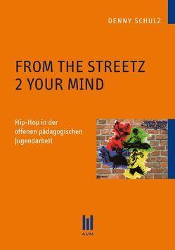 From the Streetz 2 Your Mind von Schulz,  Denny