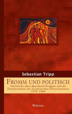 Fromm und politisch von Tripp,  Sebastian