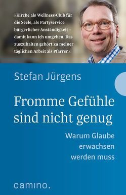 Fromme Gefühle sind nicht genug von Jürgens,  Stefan