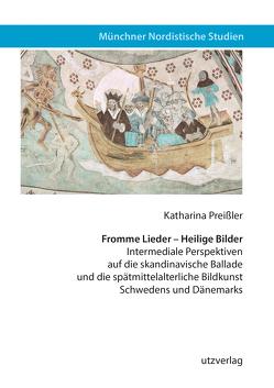 Fromme Lieder – Heilige Bilder von Preißler,  Katharina