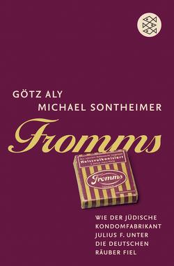 Fromms von Aly,  Götz, Sontheimer,  Michael