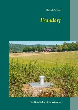 Frondorf von Weil,  Bernd A.