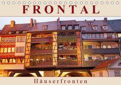 Frontal – Häuserfronten (Tischkalender 2019 DIN A5 quer) von Flori0