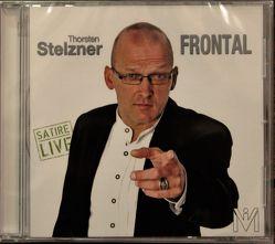 Frontal – Satire – Live Thorsten Stelzner von Dehm,  Diether, Greiner-Napp,  Andreas, Lehnhof,  Ingo, Stelzner,  Thorsten