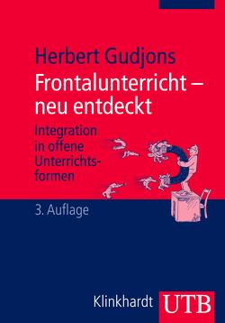 Frontalunterricht – neu entdeckt von Gudjons,  Herbert