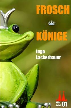 Froschkönige von Lackerbauer,  Ingo