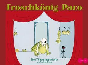 Froschkönig Paco von Fisser,  Andrea