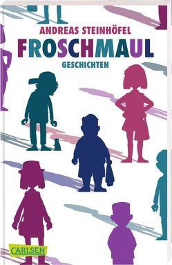 Froschmaul – Geschichten von Schössow,  Peter, Steinhöfel,  Andreas