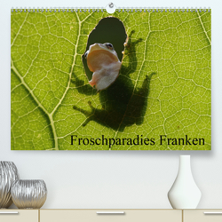 Froschparadies Franken (Premium, hochwertiger DIN A2 Wandkalender 2021, Kunstdruck in Hochglanz) von Bachmeier,  Günter