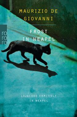 Frost in Neapel von Giovanni,  Maurizio de, Roth,  Olaf M, Volxem,  Susanne Van