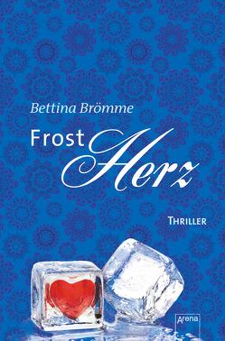 Frostherz von Brömme,  Bettina