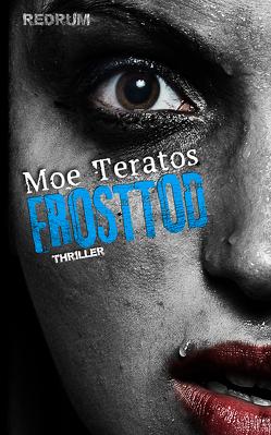 Frosttod von Teratos,  Moe