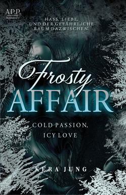 Frosty Affair von Jung,  Kera
