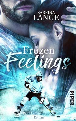 Frozen Feelings – Wenn dein Herz zerbricht von Lange,  Sabrina
