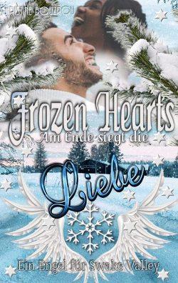 Frozen Hearts, am Ende siegt die Liebe von Bouzrou,  Christine