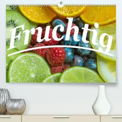 Fruchtig (Premium, hochwertiger DIN A2 Wandkalender 2020, Kunstdruck in Hochglanz) von Wolf,  Jan