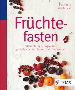 Früchtefasten von Held,  Gisela, Moll,  Ralf
